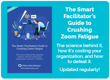 The Smart Facilitator's Guide to Crushing-Zoom Fatigue
